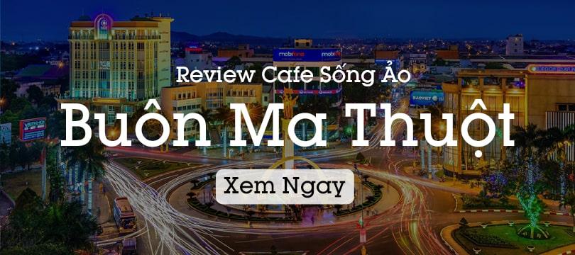 review quán cafe đẹp buôn ma thuột